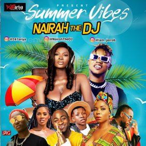 Download Mixtape: Nairah The DJ – Summer Vibes Mix