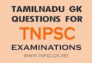 Tamil Nadu GK Questions for TNPSC Examinations