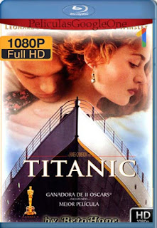Titanic [1997] [1080p BRrip] [Latino-Inglés] [GoogleDrive]