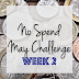 Week 2 - No Spend May