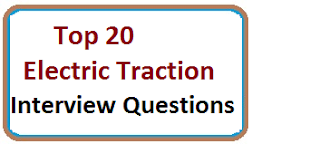 Frequently Asked Electric Traction Interview Questions With Answers