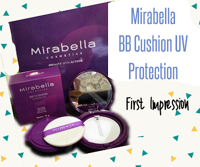 Mirabella BB Cushion - My First Impression