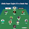 Super Eagles Likely Starting XI vs Benin Republic