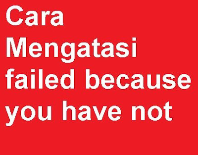Cara Mengatasi Failed Because You Have Not Purcahse The Apps