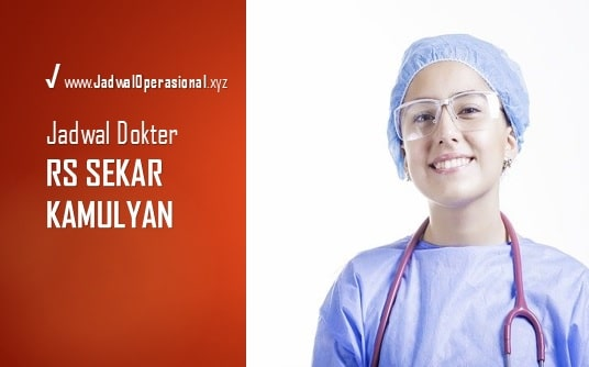 Jadwal Dokter RS Sekar Kamulyan