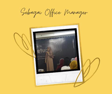 Berkerja sebagai Office Manager di Law Firm