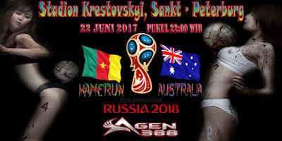 JUDI BOLA DAN CASINO ONLINE - PREDIKSI PERTANDINGAN PIALA KONFEDERASI KAMERUN VS AUSTRALIA 22 JUNI 2017
