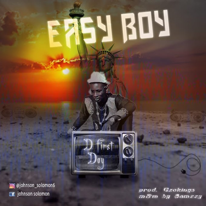 DOWNLOAD MP3: Easy Boy – The First Day
