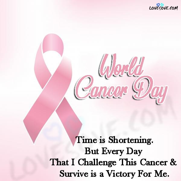 World cancer day 2021 theme quotes, world cancer day 2021 quotes, february 4 world cancer day quotes