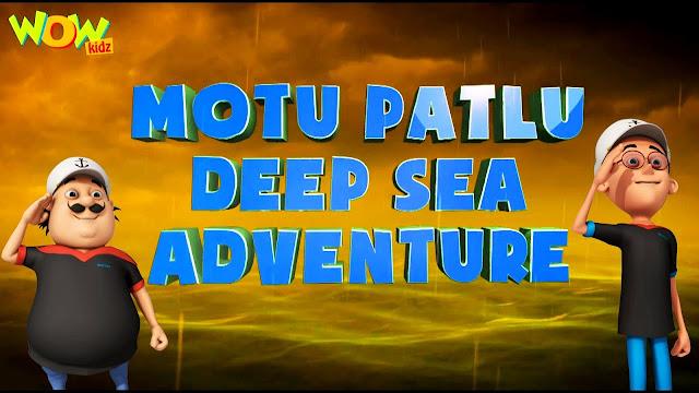 Motu Patlu Deep Sea Adventure