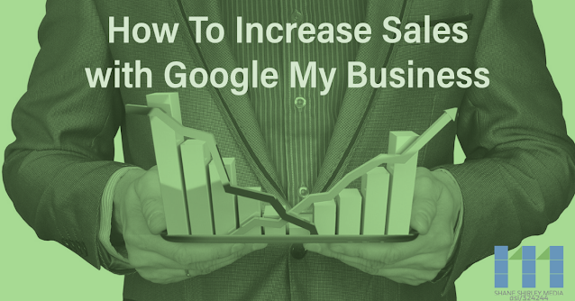 "Man in suit holding bar graph showing a decrease and then increase with text that says, ""How To Increase Sales with Google My Business"""