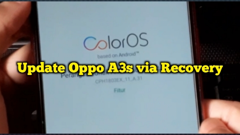 cara-flash-update-upgrade-hp-oppo-a3s-via-recovery