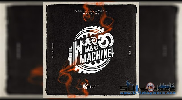 BEE - Wachan Mawana Machine Ft BlueWest