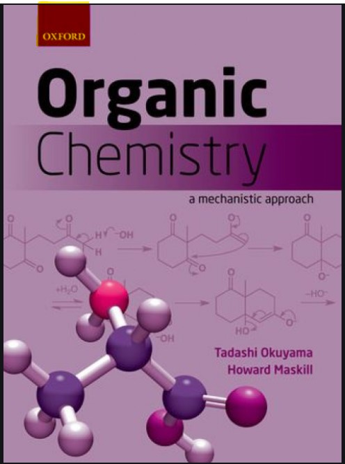 Organic Chemistry : A Mechanistic Approach Oxford in pdf
