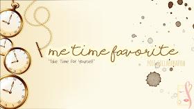 me time favorite