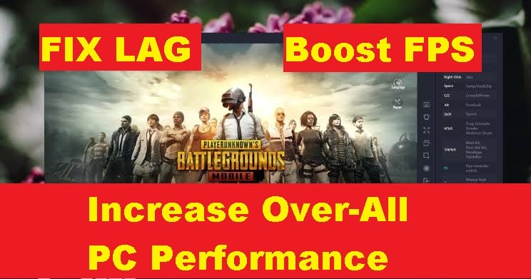 Increase PC performance to Fix Lags in PUBG Mobile ...