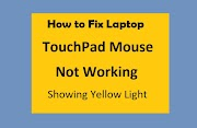 Fix Laptop TouchPad Mouse Not Working - Showing Yellow Light