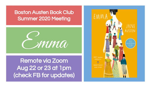 adveristisement for Boston Austen Book Club summer meeting Aug 22 or 23 via Zoom to discuss Emma, cover of Emma with dark pastel background and white lettering