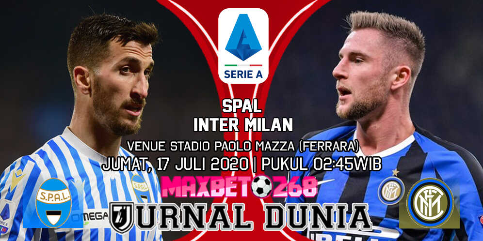 Prediksi SPAL vs Inter Milan 17 Juli 2020 Pukul 02:45 WIB