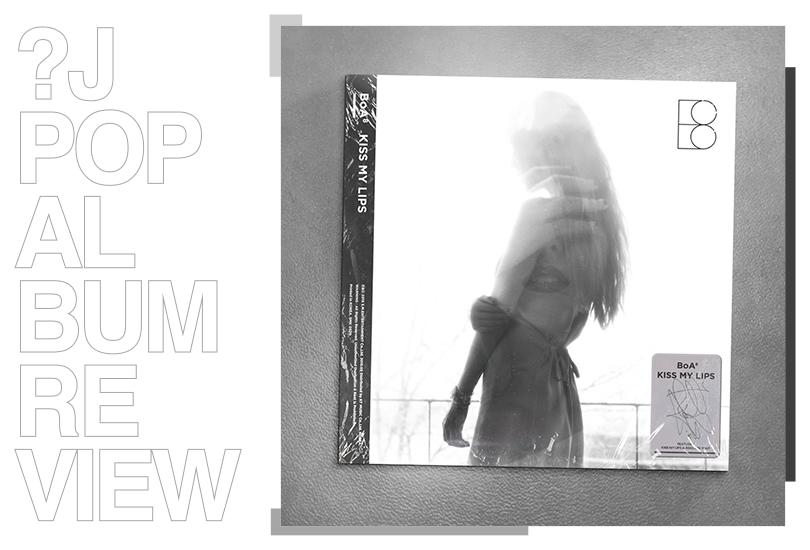 Album review: BoA - Kiss My Lips   Random J Pop