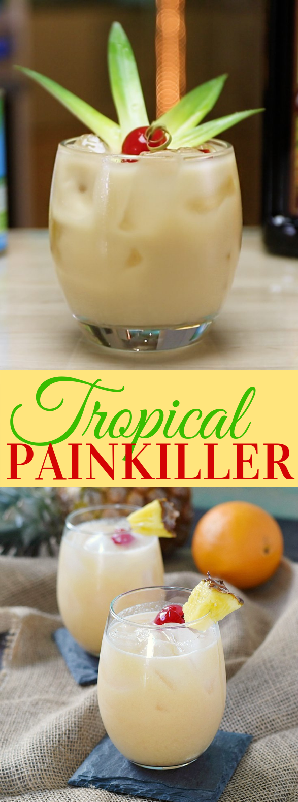 TROPICAL PAINKILLER #drinks #summer