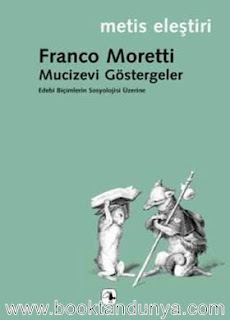 Franco Moretti - Mucizevi Göstergeler