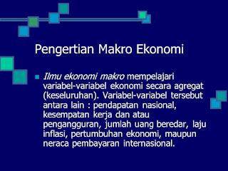 Pengertian, masalah jangka pendek, masalah jangka panjang ekonomi makro