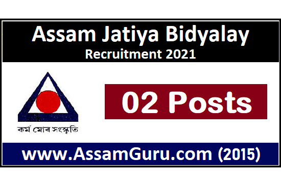 Assam Jatiya Bidyalay Recruitment 2021