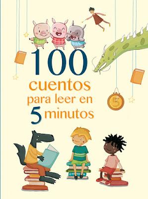 http://www.megustaleer.com/libro/100-cuentos-para-leer-en-5-minutos/ES0144058