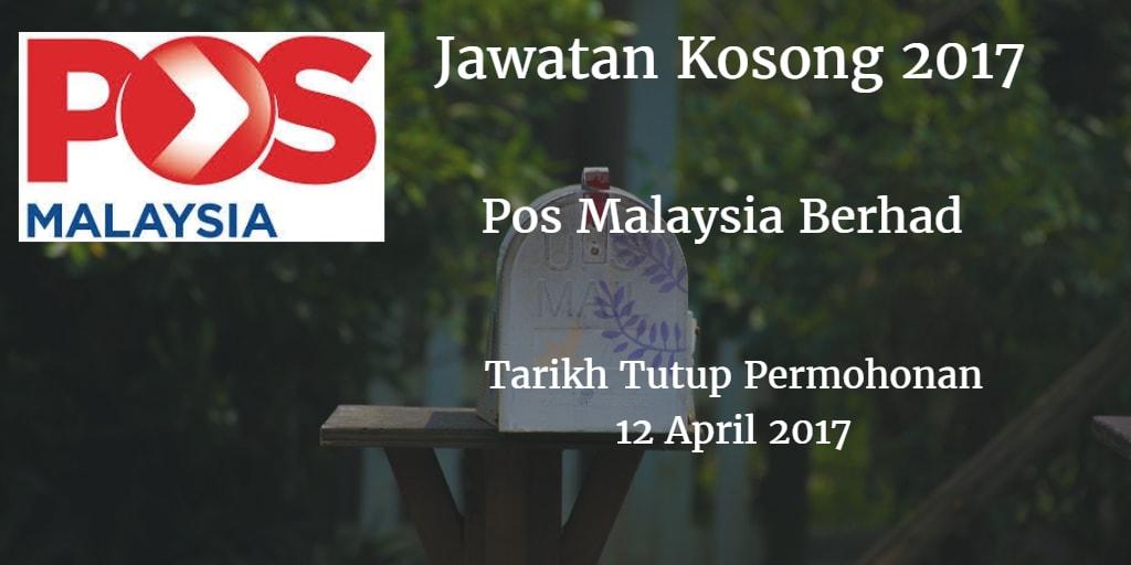 Jawatan Kosong Pos Malaysia Berhad 12 April 2017