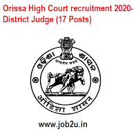 Orissa High Court recruitment 2020- District Judge (17 Posts)