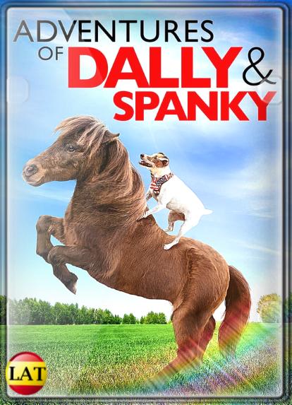 Las Aventuras de Dally y Spanky (2019) DVDRIP LATINO