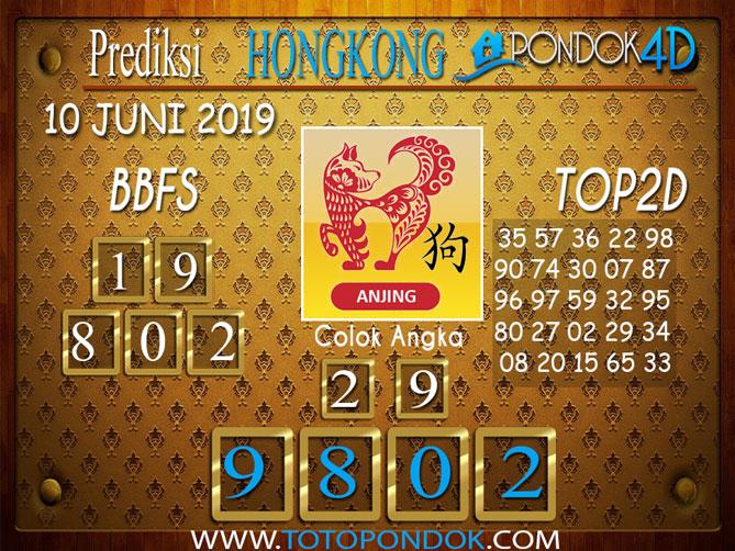 Prediksi Togel HONGKONG PONDOK4D 10 JUNI 2019