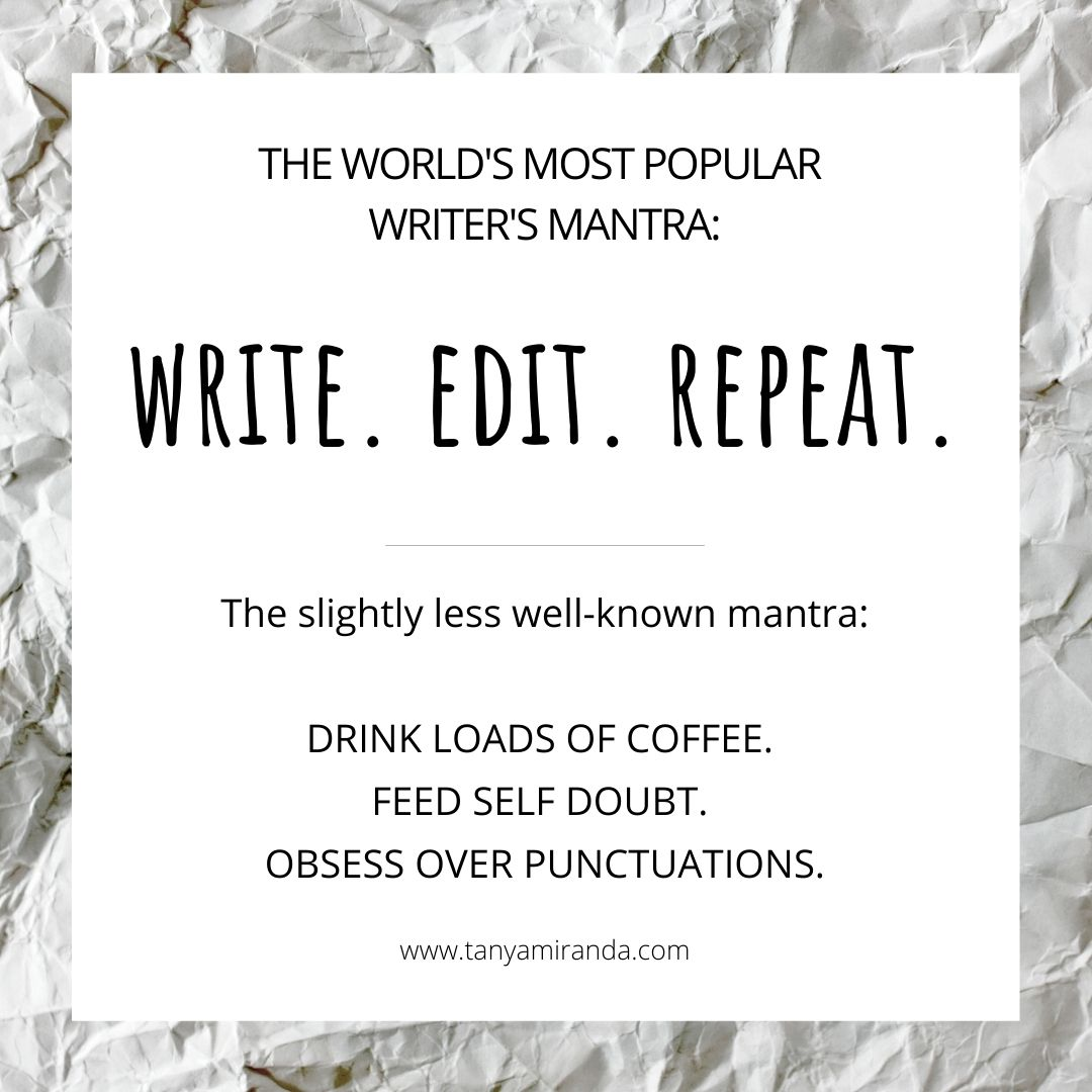 Write, Edit, Repeat, and Drink Loads of Coffee. (IWSG)