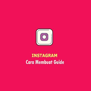 Cara Membuat Guide di Instagram thumb