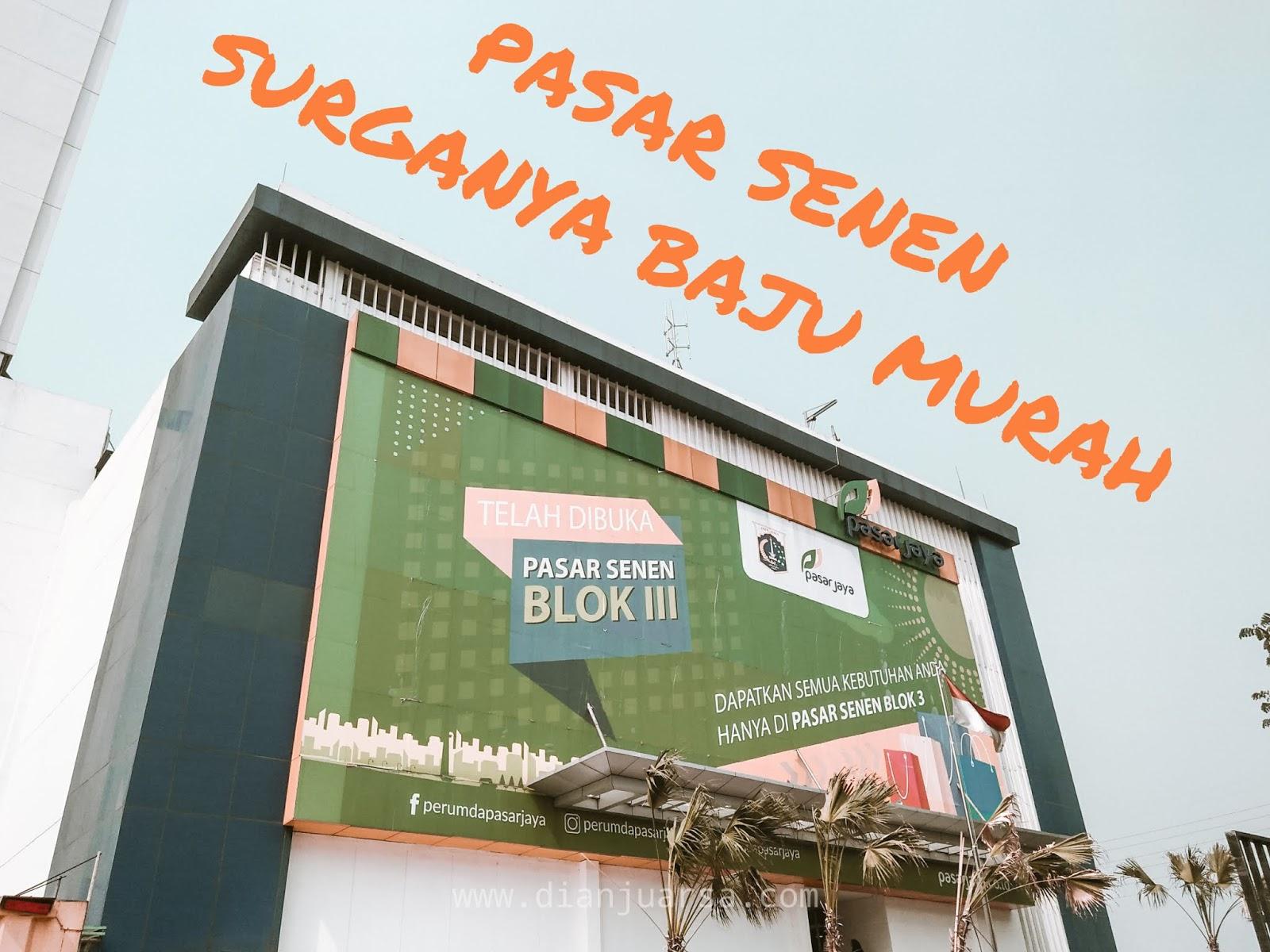 Pasar Senen Blok Iii Surganya Baju Bekas Murah Di Jakarta Pusat Untold Story