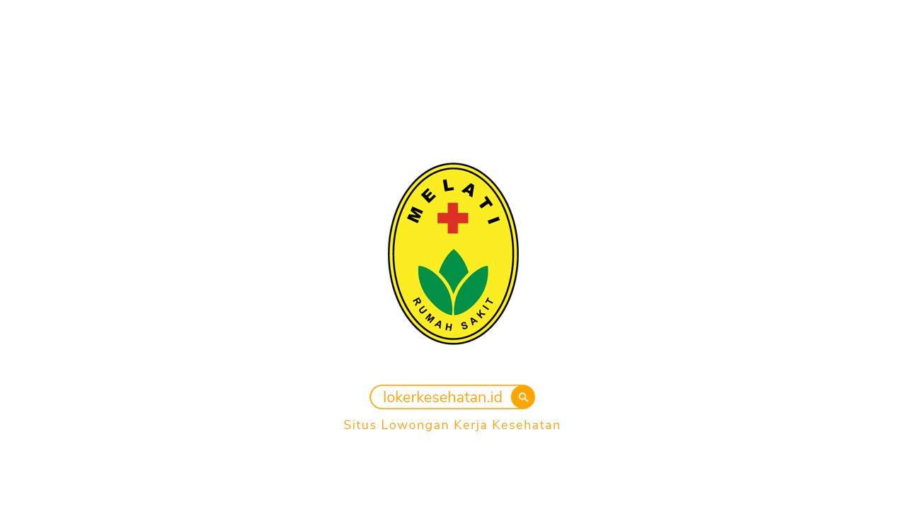 Lowongan Kerja RS Melati Tangerang Banten
