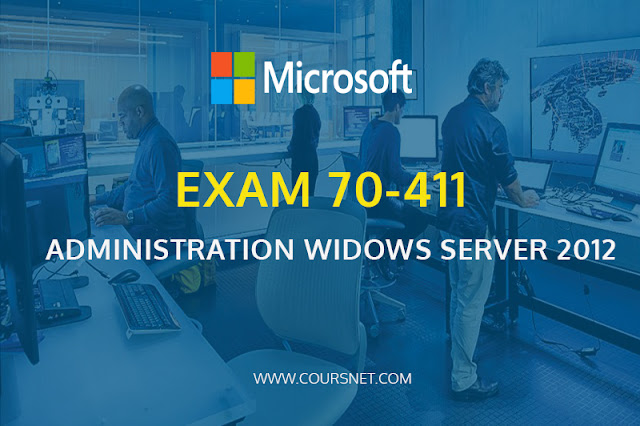 Certification Microsoft 70-411: Administration Windows server 2012
