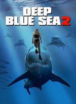 Biển Xanh Sâu Thẳm 2 - Deep Blue Sea 2 (2018) [Thuyết minh Vietsub]