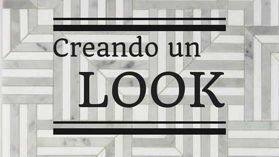 Creando un look