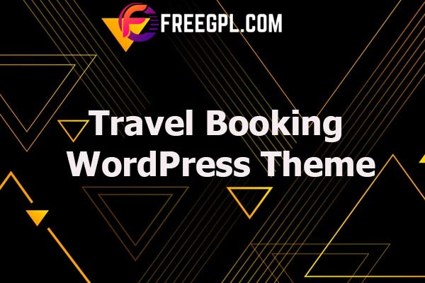 Travel Booking WordPress Theme Nulled Download Free