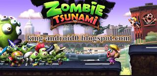 https://king-android0.blogspot.com/2020/04/zombie-tsunami.html