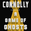 Book Review: A Game of Ghosts (Charlie Parker 15) by John Connolly