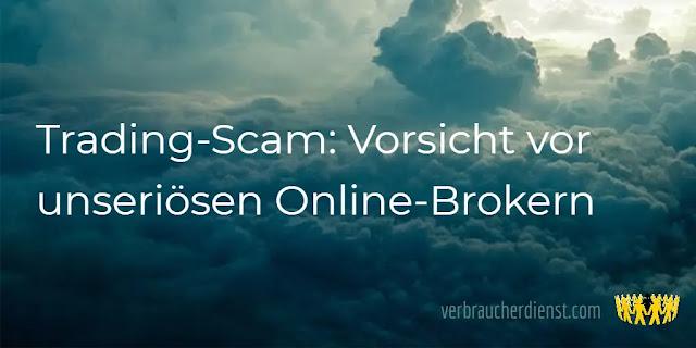 Titel: Trading-Scam: Vorsicht vor unseriösen Online-Brokern