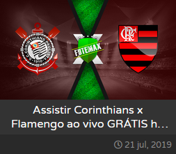 Assistir Corinthians x Flamengo ao vivo dia 21/07/2019 às 16h00 - Brasileirão Série A - Transmissão da GLOBO e PREMIERE (FUTEMAX)