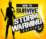 how-to-survive-storm-warning-edition