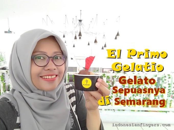 El Primo Gelatio, Menikmati Gelato Sepuasnya di Semarang