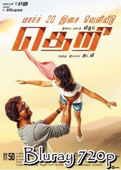 Watch Theri 2016 Tamil Bluray 720p Full Movie