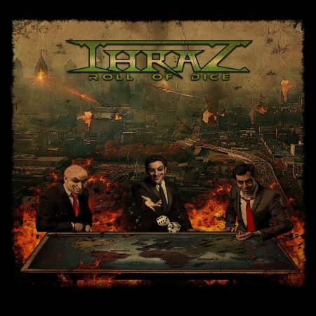 "THRAZ: Κυκλοφόρησε το ντεμπούτο άλμπουμ τους με τίτλο ""Roll of Dice"""