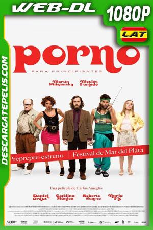 Porno para principiantes (2018) 1080p WEB-DL Latino